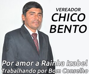 VEREADOR CHICO BENTO