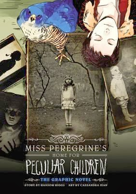 bookcover of MISS PEREGRINE'S HOME FOR PECULIAR CHILDREN : The Graphic Novel  by Ransom Riggs