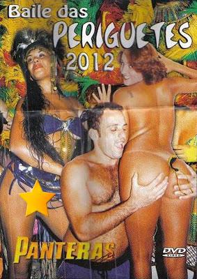 As Panteras - Baile das Periguetes 2012 - (+18)