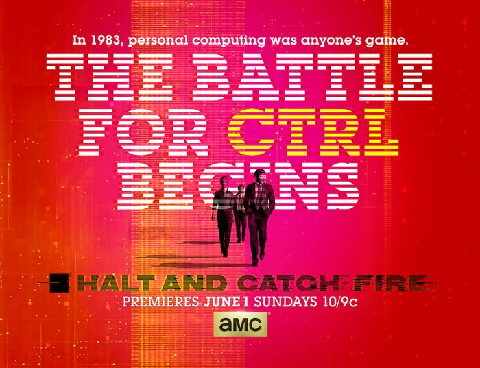 Halt and Catch Fire - Episode 1.01 - I/O - Promotional Photos + Poster