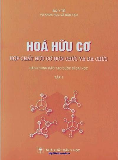 Hoá hữu cơ - Hợp chất hữu cơ đơn chức và đa chức - Tập I