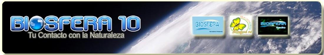 Biosfera 10: ¡Tu Contacto Con La Naturaleza!