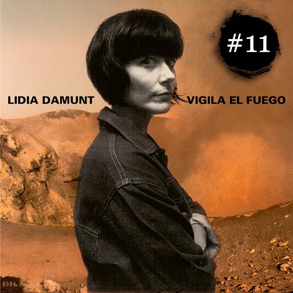 Lidia Damunt - Vigila el Fuego