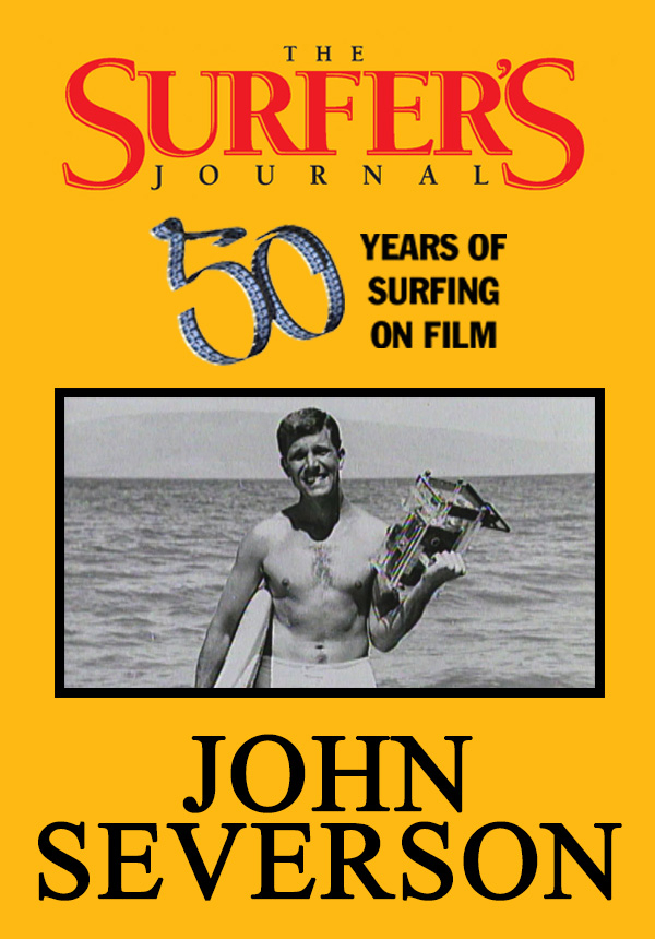 The Surfer's Journal - Filmmakers - John Severson (1996)