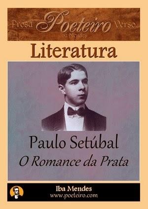 O Romance da Prata, de Paulo Setúbal