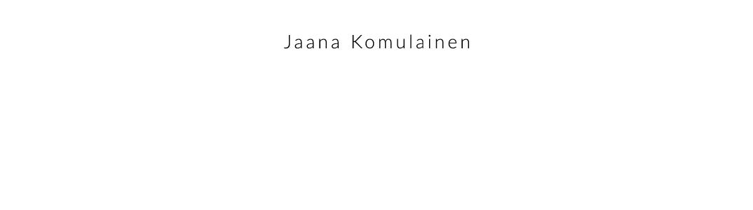 Jaana Komulainen