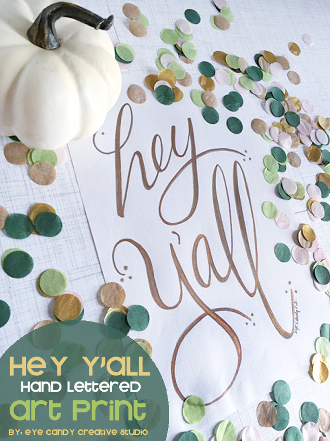 hey y'all art print, gold letters, hand lettered print, hand lettering, southern