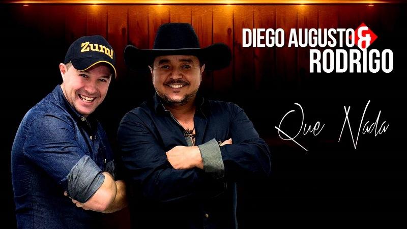 Diego Augusto e Rodrigo - Que Nada