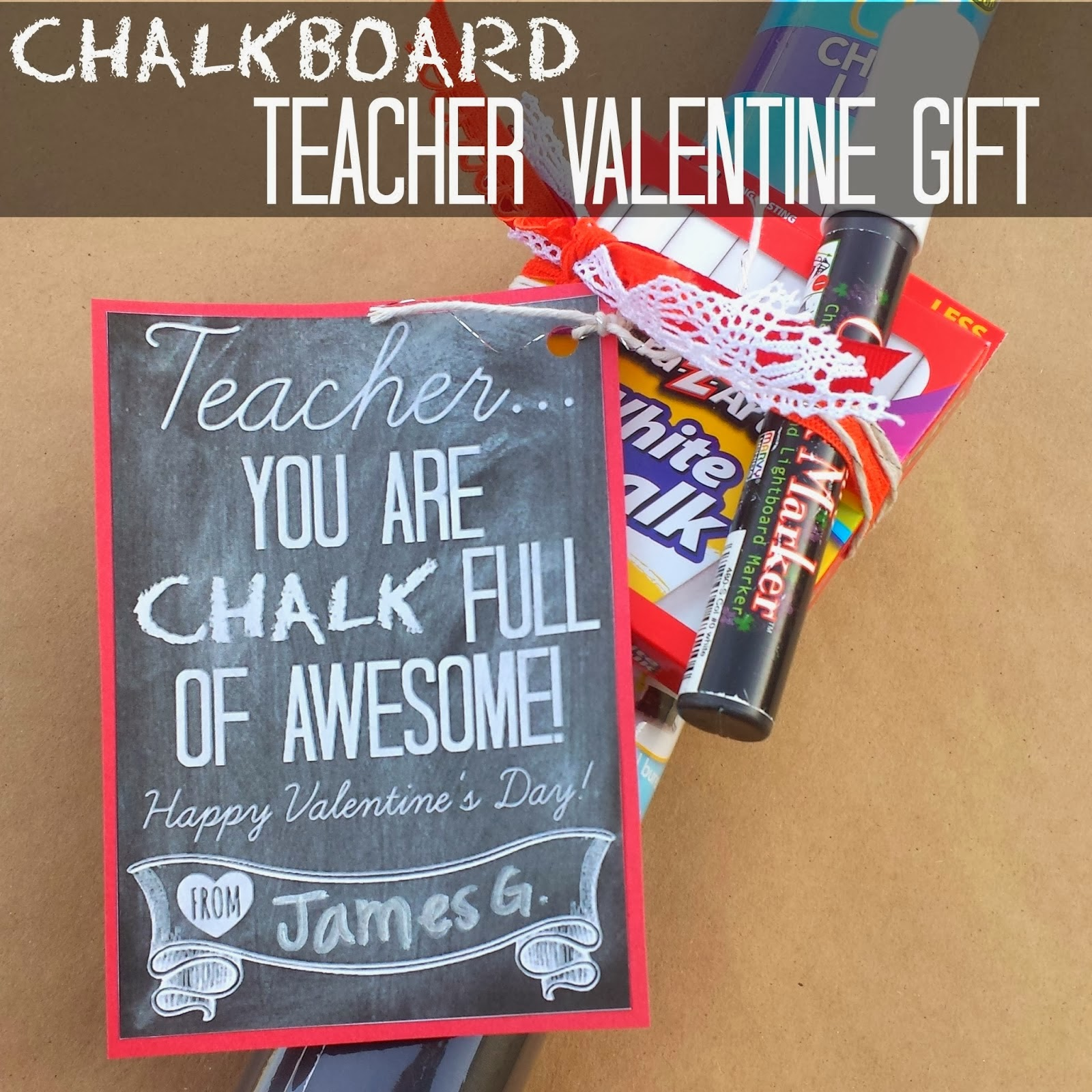 Teacher Valentine Gift Chalkboard Printable