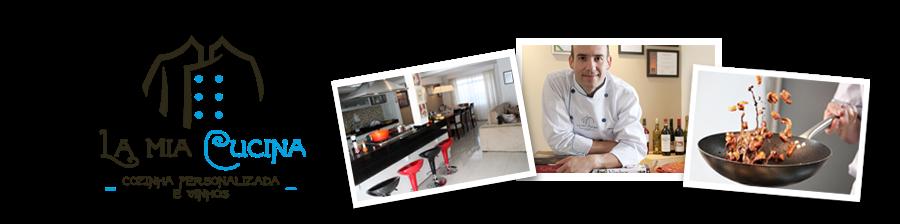 La Mia Cucina | Cozinha Personalizada e Vinhos