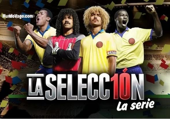 La Selección La Serie Capitulo 78 Fina de Primera Temporada