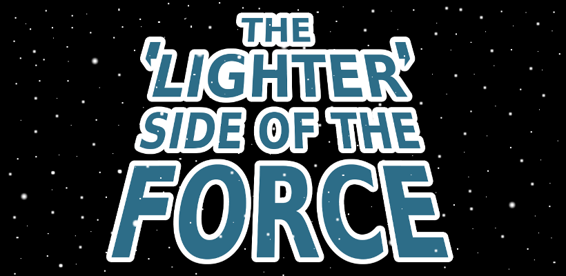 The Lighter Side of the Force
