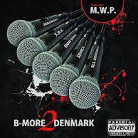 S.O.N. MEDIA Presents: BMORE 2 DENMARK