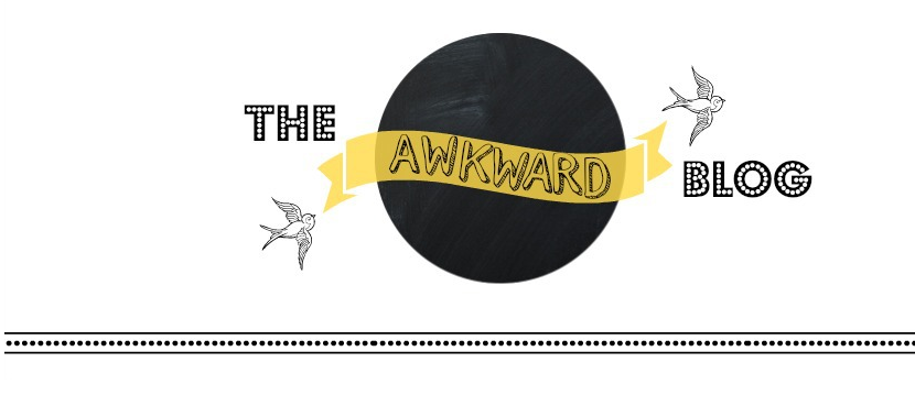 The Awkward Blog