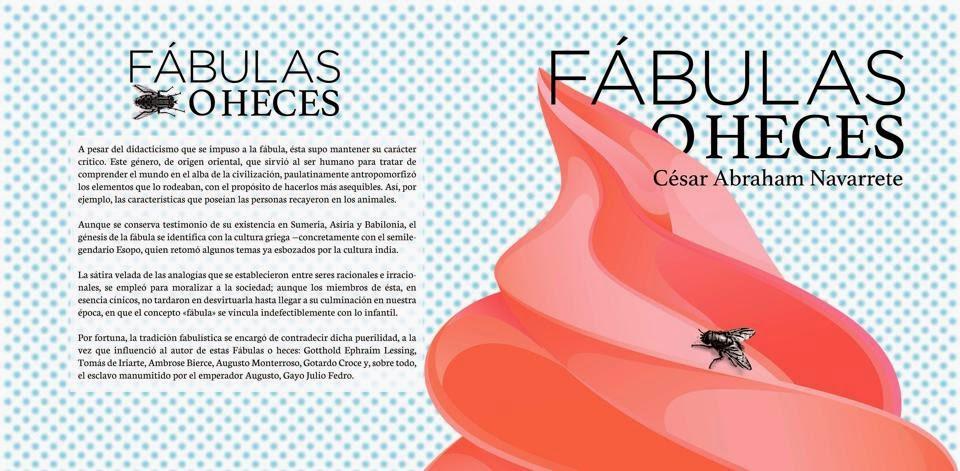 Fábulas-o-heces. Edición de autor. México, 2014.
