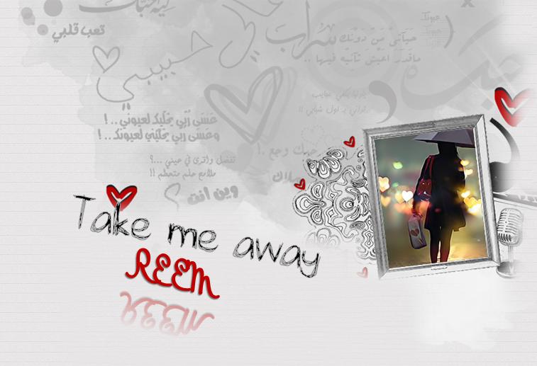 ..   Take me away