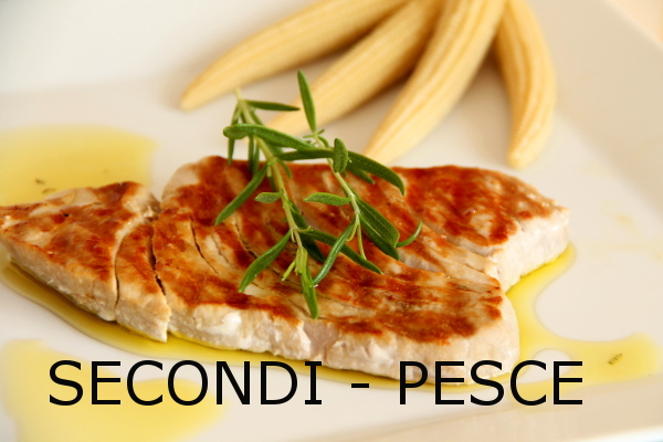 SECONDI PIATTI - PESCE