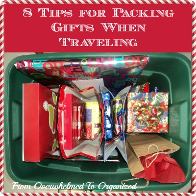 http://fromoverwhelmedtoorganized.blogspot.ca/2013/12/8-tips-for-packing-gifts-when-traveling.html