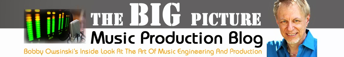 Bobby Owsinski's Big Picture Music Production Blog