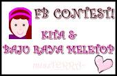 FB CONTEST ~ KITA & BAJU RAYA MELETOP!!