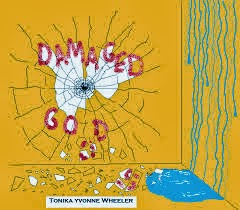 Damaged Goods by Tonika Wheeler _ cover by Cedric Edwards