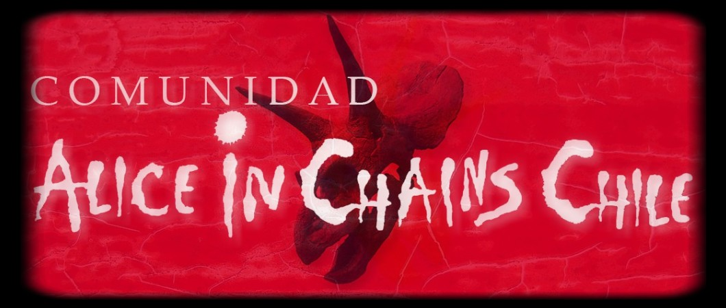 Comunidad Alice in Chains Chile