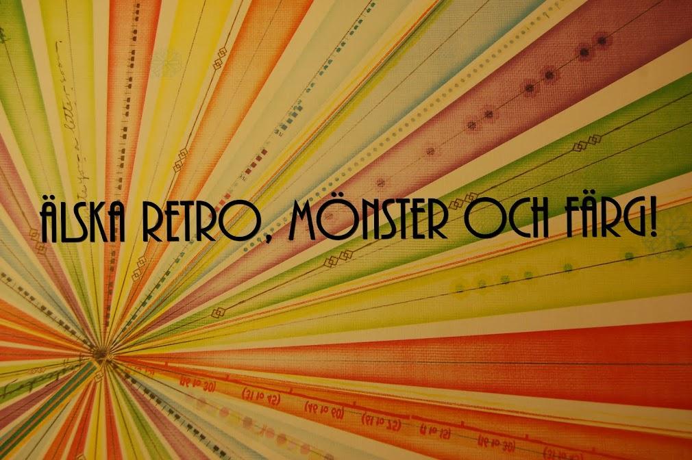 Älska retro, mönster och färg!