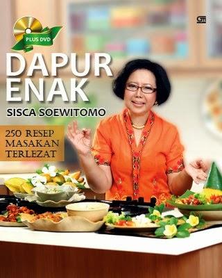 250 Resep Masakan Terlezat Sisca Soewitomo