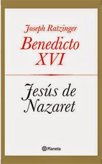 Benedicto XVI Jesús de Nazaret