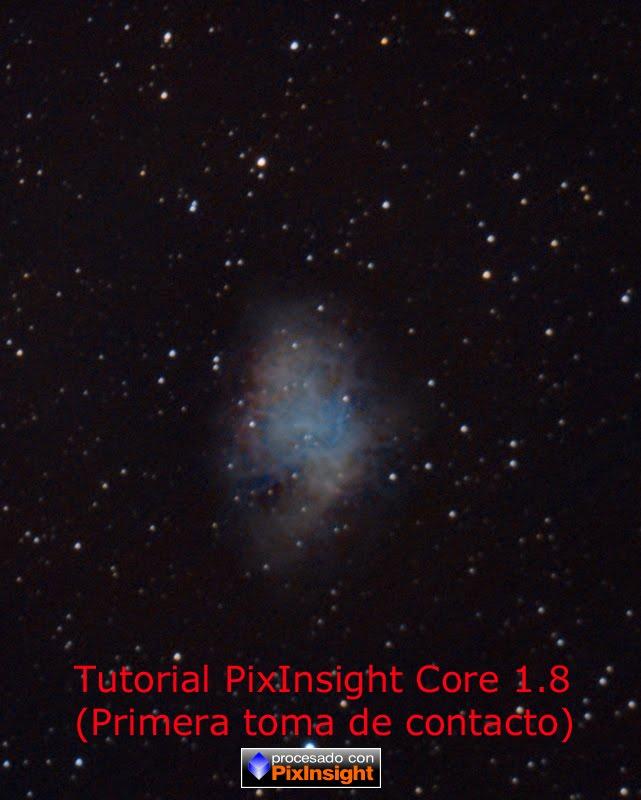 Tutorial PixInsight Core 1.8 (Primera toma de contacto)