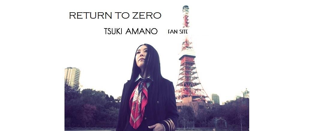 Return to Zero ~Tsuki Amano fan site~
