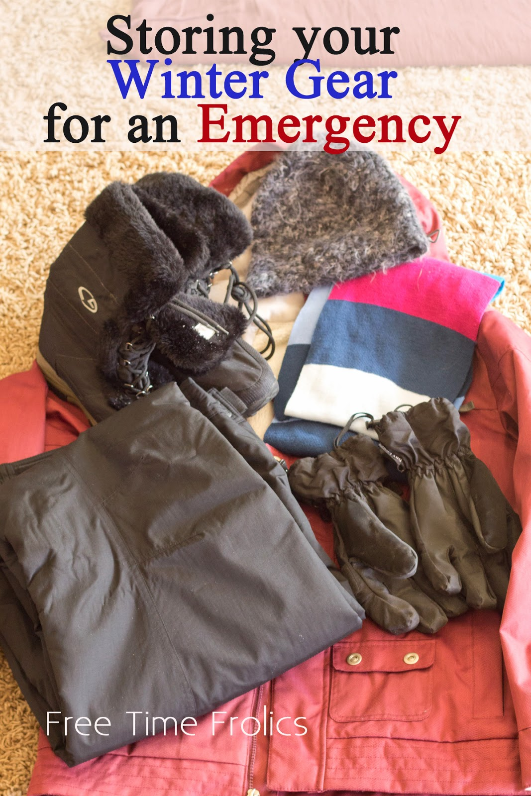 How to Organize and store your winter gear for an emergency via Freetimefrolics.com #preparedness
