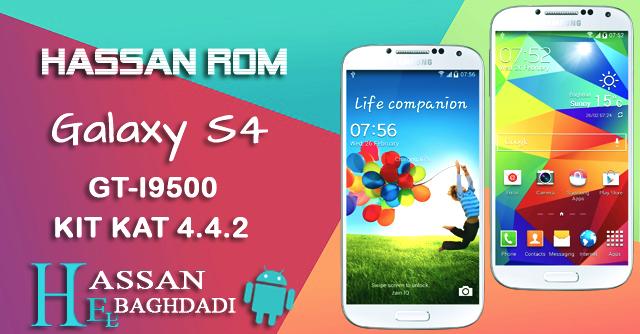 HASSAN ROM V3 Galaxy S4 GT-I9500
