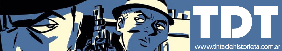 Novedades del Mundo del Comic Argentino| tintadehistorieta.com.ar