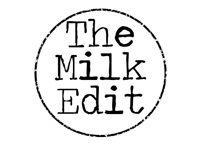 The Milk Edit