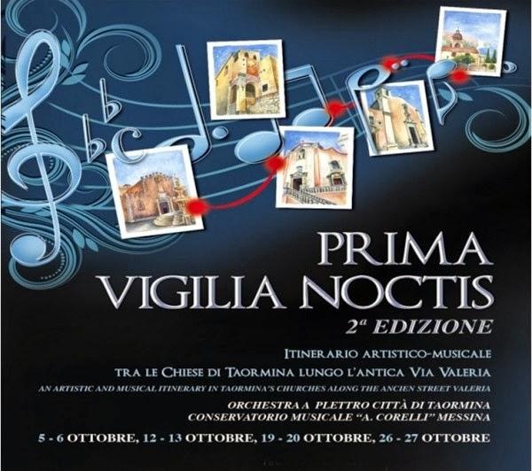 """II° EDIZIONE DI """"PRIMA VIGILIA NOCTIS"""" A TAORMINA DAL 5 AL 27 OTTOBRE 2013"""