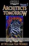 Architects of Tomorrow, Volume 1