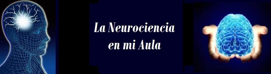 Las Neurociencias en Mi Aula