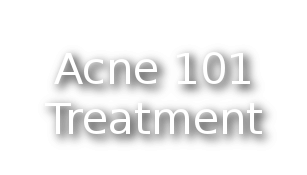 Acne 101 Treatment