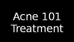 Acne 101 Treatment