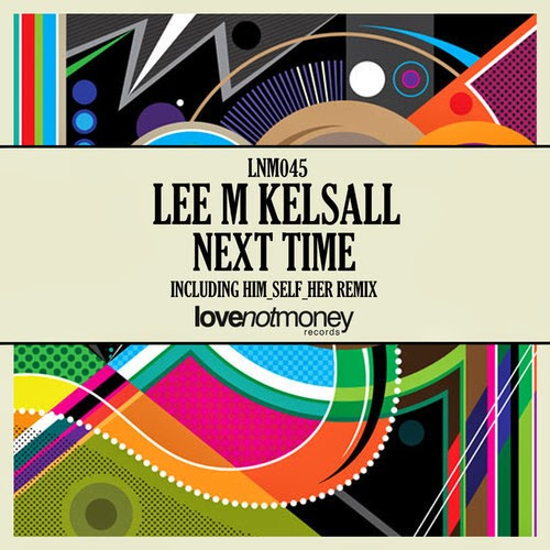 Lee M Kelsall - Next Time