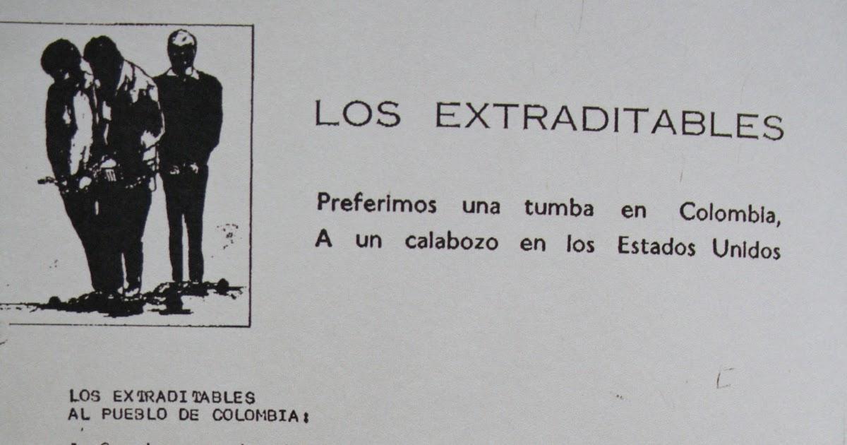 Proyecto Pablo Escobar: Comunicado de Los Extraditables. 1989