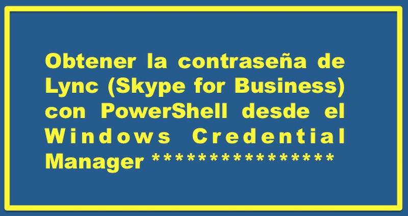 Obtener la contrase a de lync skype for business con - Con la contrasena puedo sacar el pase ...