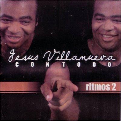 Jesús Villanueva-Ritmos-Vol 2-Con Todo-