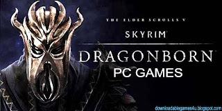 The Elder Scrolls V Skyrim Dragonborn Free Download Full Version Games