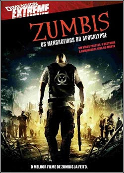 Download – Zumbis Os Mensageiros do Apocalipse - DVDRip AVI Dual Áudio