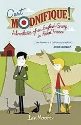 French Village Diaries book review C'est Modnifique Ian Moore