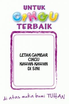 2009 - Untuk Cikgu Terbaik