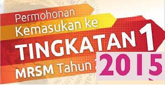 Permohonan Kemasukan MRSM 2015 Tingkatan 1