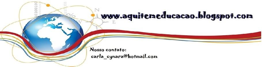 www.aquitemeducacao.blogspot.com